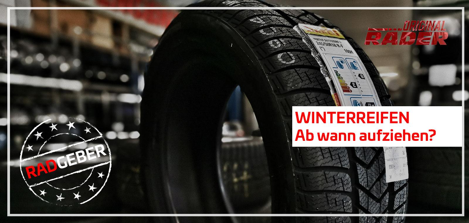 Winterräder Ratgeber: Ab wann muss man seine Winterreifen aufziehen?